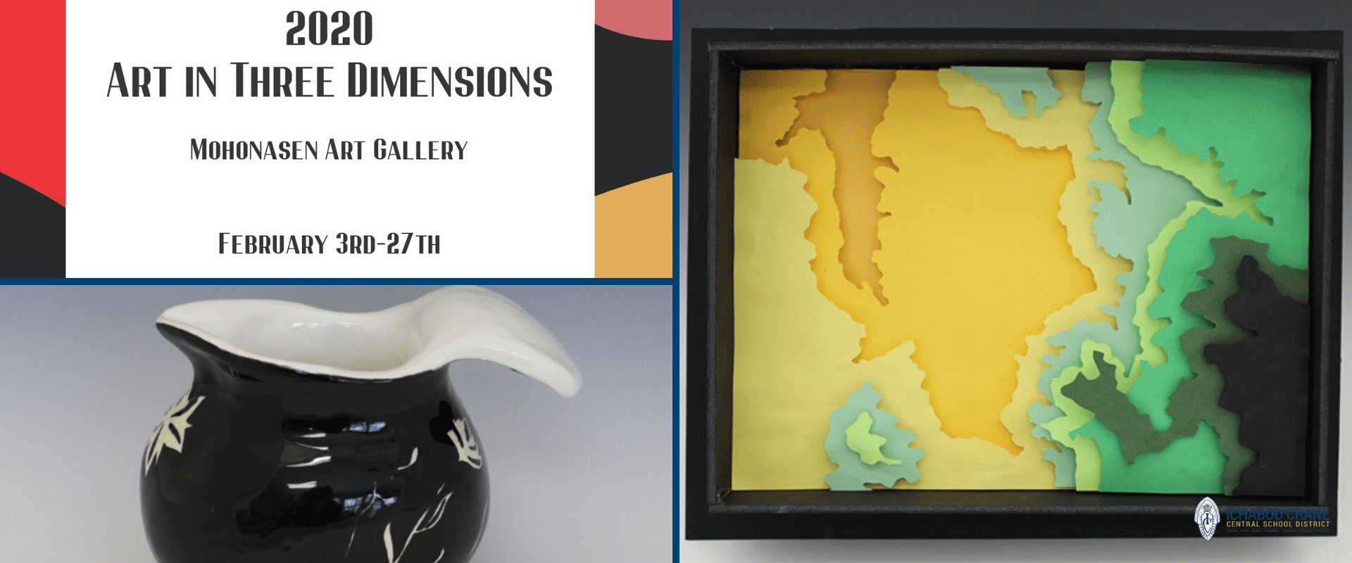 Art in Three Dimensions Show featuring student work