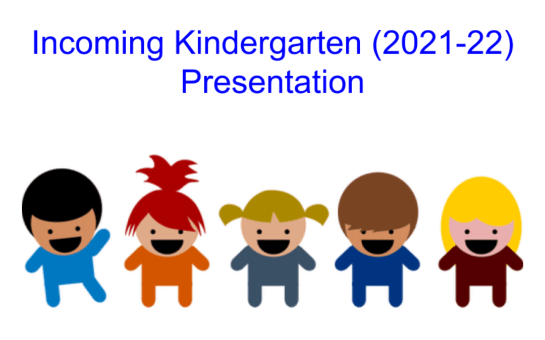 Incoming Kindergarten Orientation Presentation